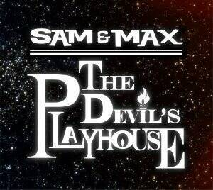 Sam & Max: The Devils Playhouse - Episode 3: They Stole Maxs Brain