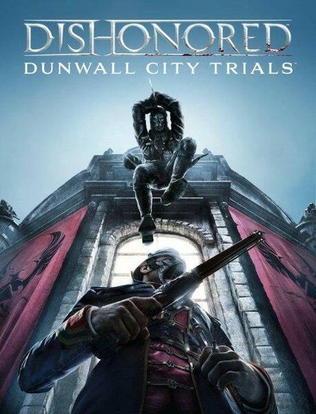 Dishonored: DLC Dunwall City Trials