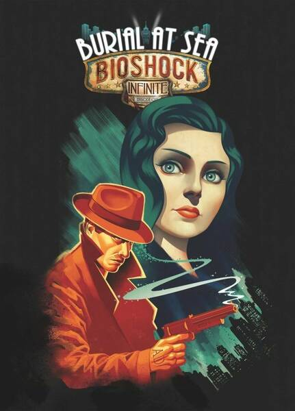 BioShock: Infinite - DLC Burial at Sea